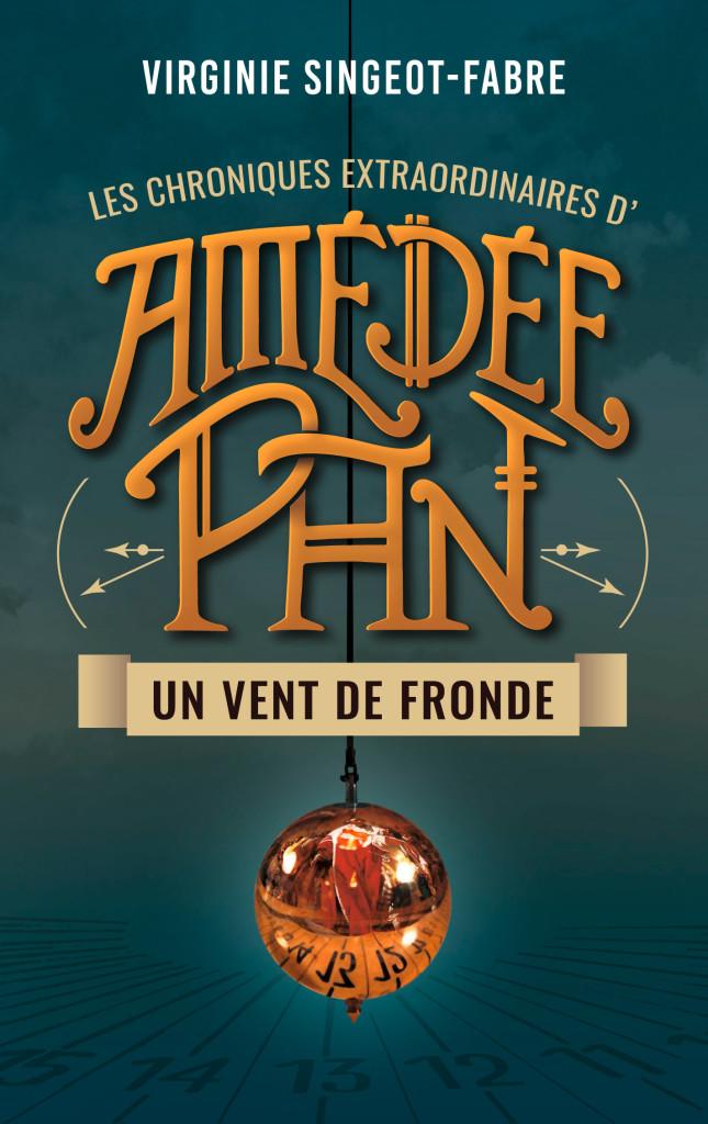 Amédée Pan tome 1 : Un vent de Fronde